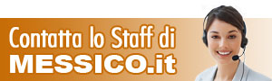 Contatta lo staff di Messico.it
